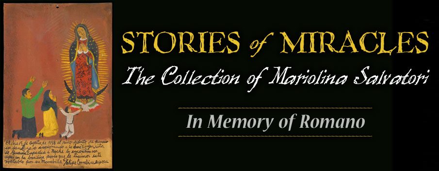 Stories of Miracles | The Collection of Mariolina Salvatori | In Memory of Romano